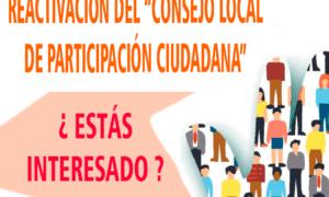 REACTIVACIÓN DEL CONSEJO LOCAL DE PARTICIPACIÓN CIUDADANA