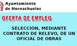 CONVOCATORIA DE PROCEDIMIENTO DE SELECCIÓN, MEDIANTE CONTRATO DE RELEVO, DE UN OFICIAL DE OBRAS